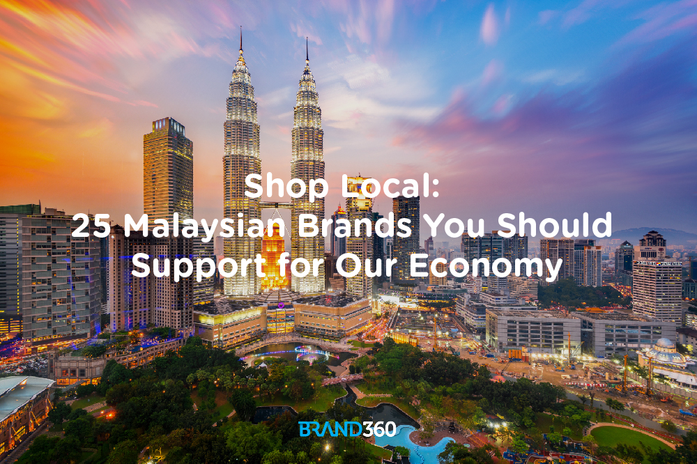 Shop Local 25 Malaysian Brands You Should Support For Our Economy